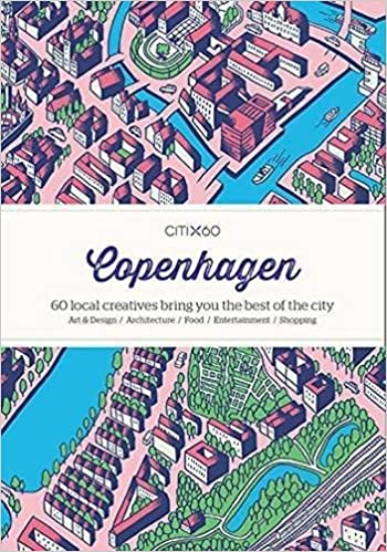 Book CITIX60 Copenhagen 60 Creatives Show You the Best of the City