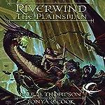 Riverwind the Plainsman: Dragonlance: Preludes, Book 4 | Paul B. Thompson,Tonya C. Cook