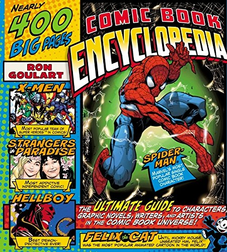 Comic Book Encyclopedia: The Ultimate Guide to Characters, Graphic Novels, Writers, and Artists in the Comic Book Universe ()
