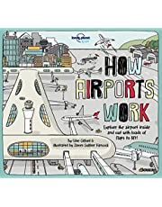 Lonely Planet How Airports Work 1st Ed.