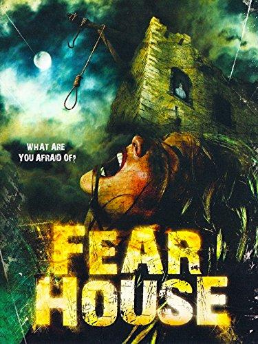 Fear House - House Fear