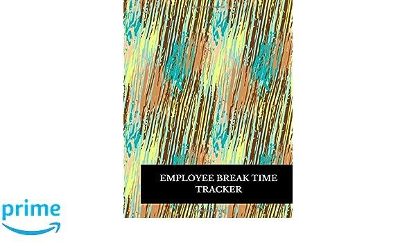 employee break time tracker