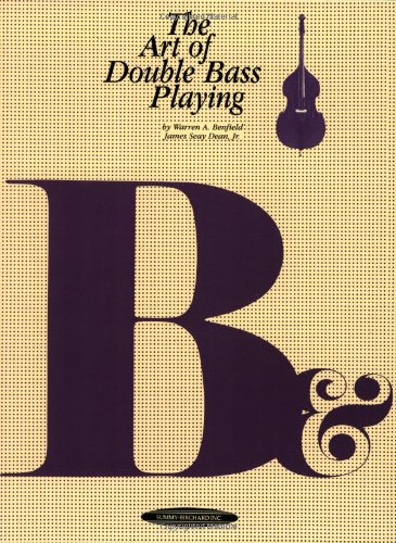 The Art of Double Bass Playing (The Art of Series) (Playing Bass)