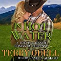 In Hot Water Audiobook by Terry Odell Narrated by Pamela Almand