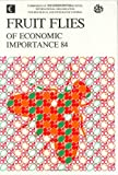 "Fruit Flies of Economic Importance, 1984 : Proceedings of the CEC-IOBC ""Ad Hoc Meeting"", Hamburg, 23 August 1984, C.V. Cavalloro, 9061916364"