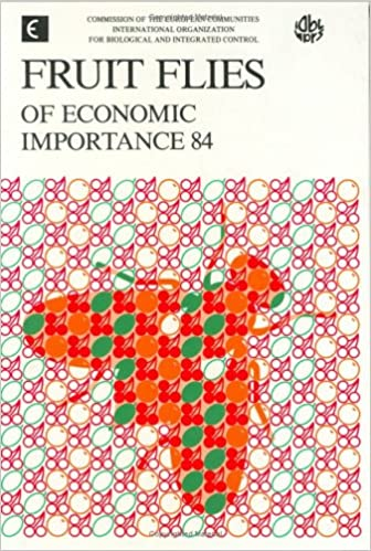 Fruit Flies Of Economic Importance 84: Proceedings Of The Cec/iobc