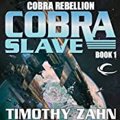 Cobra Slave: Cobra Rebellion, Book 1 | Timothy Zahn