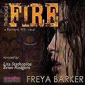 Through Fire: Portland, ME Series | Freya Barker