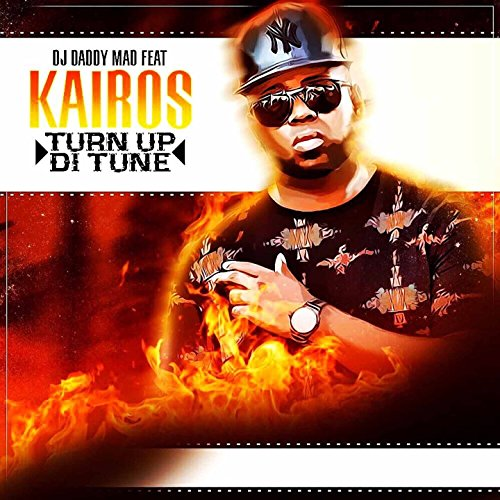 Turn Up Di Tune  Feat  Ka Ros  Kairos