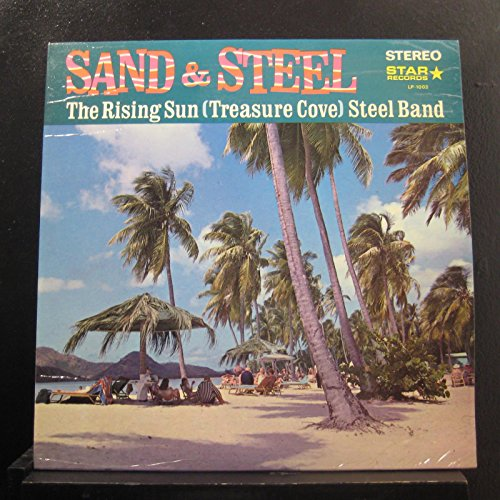 The Rising Sun (Treasure Cove) Steel Band - Sand & Steel - Lp Vinyl Record