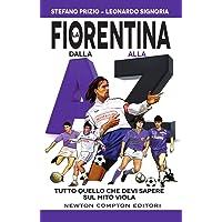 La Fiorentina dalla A alla Z. Tutto quello che devi sapere sul mito viola