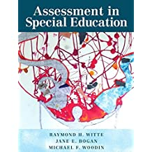 Assessment in Special Education, Pearson eText with Loose-Leaf Version -- Access Card Package by Raymond H. Witte (2014-05-08)