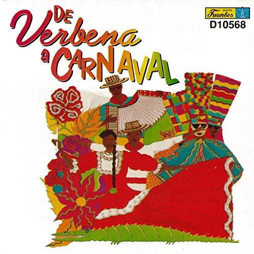 ... De Verbena a Carnaval