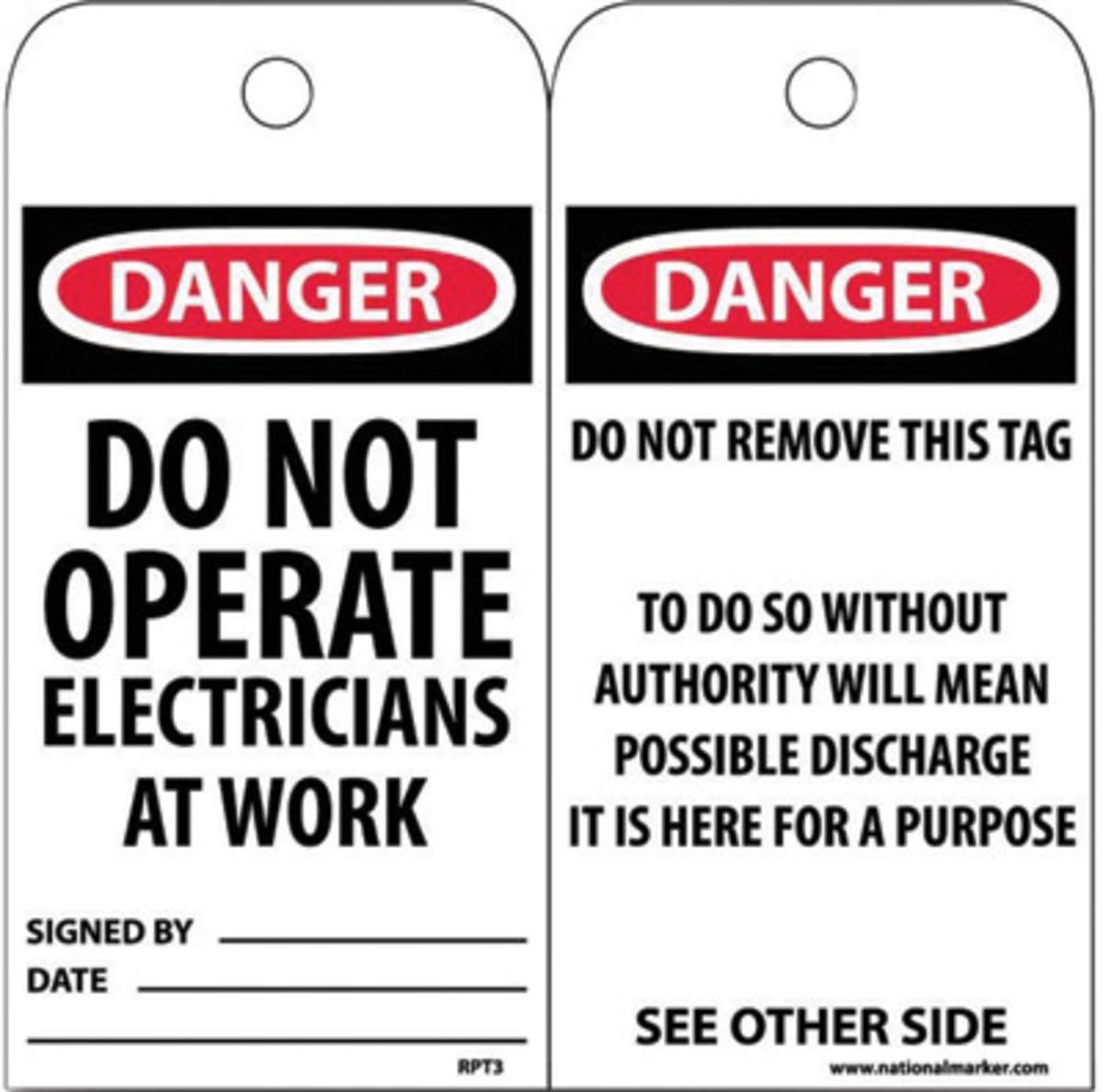 NMC 6'' X 3'' Unrippable Vinyl Tag ''DO NOT OPERATE ELECTRICIANS AT WORK SIGNED BY___ DATE___ '', Package Size: 25 Each