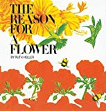 The Reason for a Flower, Ruth Heller, 0780714725