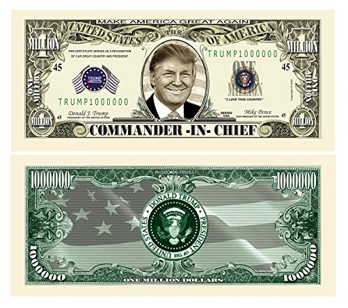 American Art Classics Set of 10 - Donald Trump Commander in Chief Presidential Limited Edition Million Dollar Bill - Toy, Prank, Gag Gift