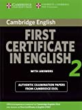 Cambridge First Certificate in English 2 for Updated Exam Student's Book with answers: Official Examination papers from University of Cambridge ESOL Examinations