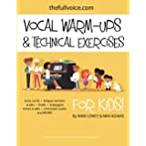Vocal Warm-Ups and Technical Exercises for Kids!