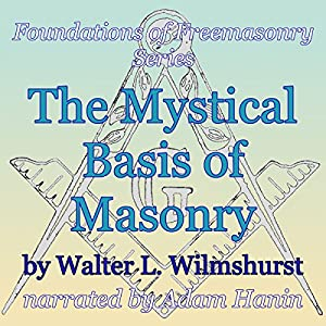 The Mystical Basis of Masonry Audiobook