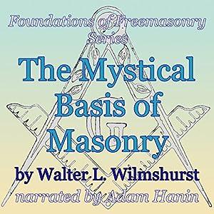 The Mystical Basis of Masonry Audiobook