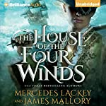 The House of the Four Winds: One Dozen Daughters, Book 1 | James Mallory,Mercedes Lackey