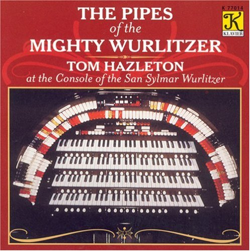 The Pipes of the Mighty Wurlitzer by Klavier