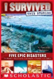 REAL KIDS. REAL DISASTERS.From the author of the New York Times-bestselling I Survived series come five harrowing true stories of survival, featuring real kids in the midst of epic disasters.From a group of students surviving the 9.0 earthquake that ...