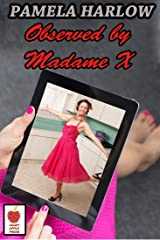 Observed by Madame X Kindle Edition