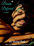 Dream, Deferred