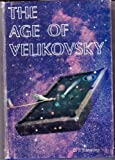 img - for The age of Velikovsky book / textbook / text book