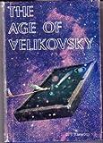 The Age of Velikovsky, C. J. Ransom, 0917994019