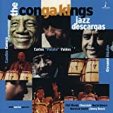 Jazz Descargas by CONGA KINGS: CAMERO / VALDES / HIDALGO (2001-08-28)