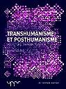 Transhumanisme et posthumanisme par Nachez
