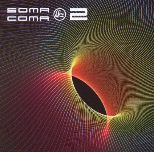 Soma Coma Vol 2 by Various Artists