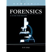 Howdunit Forensics: A Guide for Writers