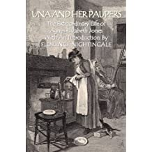 Una and Her Paupers by Florence Nightingale (2005-08-01)
