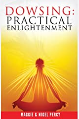 Dowsing: Practical Enlightenment Paperback