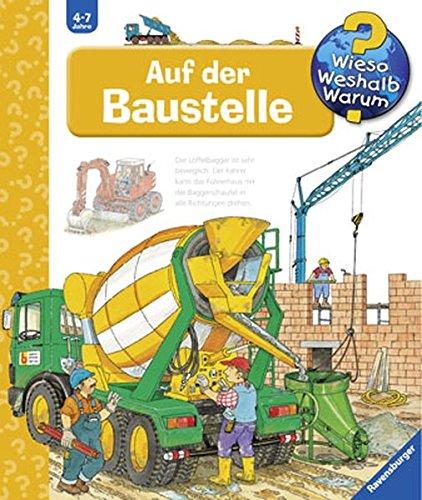 Auf der Baustelle (Wieso? Weshalb? Warum?, Band 4): Amazon.de ...