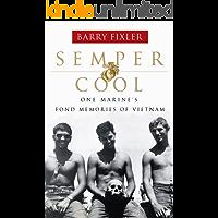 Semper Cool: One Marine's Fond Memories of Vietnam