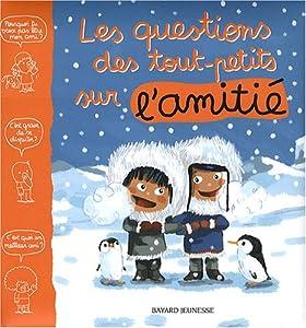 """Afficher """"Les questions des tout-petits sur l'amitié"""""""