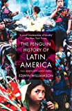 img - for The Penguin History Of Latin America: New Edition by Edwin Williamson (3-Dec-2009) Paperback book / textbook / text book
