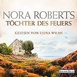 Töchter des Feuers (Irland-Trilogie 1) | Nora Roberts