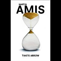 Time's Arrow (English Edition)