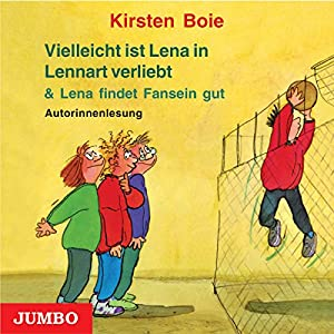 Vielleicht ist Lena in Lennart verliebt / Lena findet Fansein gut Hörbuch