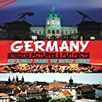 Germany Fun Facts: Kid Kongo Travel the World Series, Book 8 |  Kid Kongo