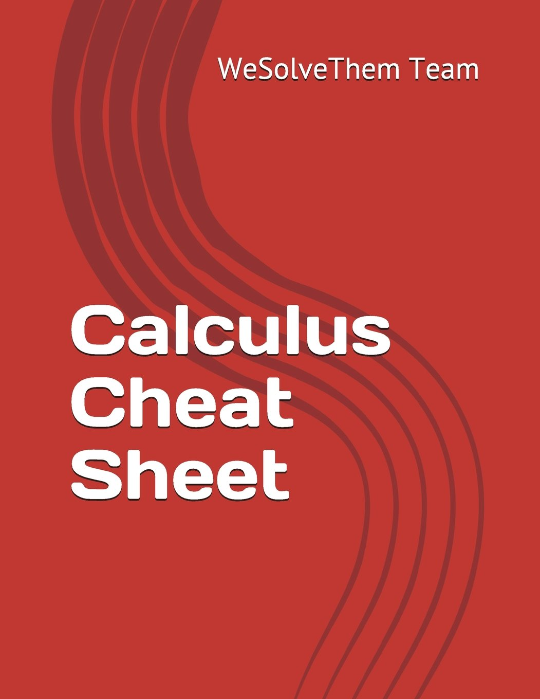 Calculus Cheat Sheet Paperback – July 16, 2017. by WeSolveThem Team ...