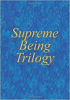 Book Supreme Being Trilogy: Volume 2 (Creator Trilogy)