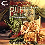 The Puppet King: Dragonlance: The Chaos War, Book 3 | Douglas Niles