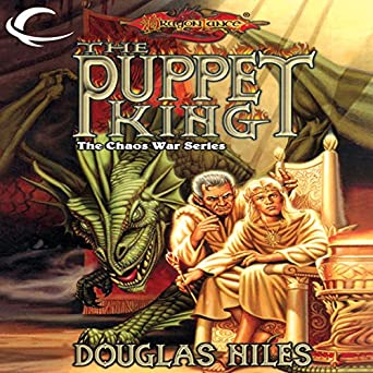 The Puppet King Dragonlance The Chaos War Book 3 border=