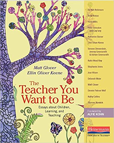 the teacher you want to be essays about children learning and  the teacher you want to be essays about children learning and teaching 1st edition